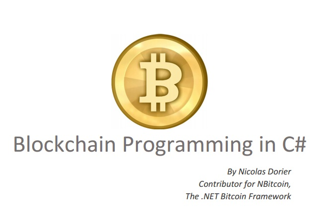 Blockchain Programming in C# – First Book of The Trilogy Available on Public Domain