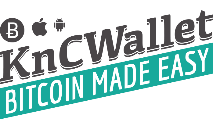 Choosing Your Mobile Bitcoin Wallet – KnC Bitcoin Wallet