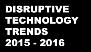 DigitalMoneyTimes_Disruptive Technology Trends 2016
