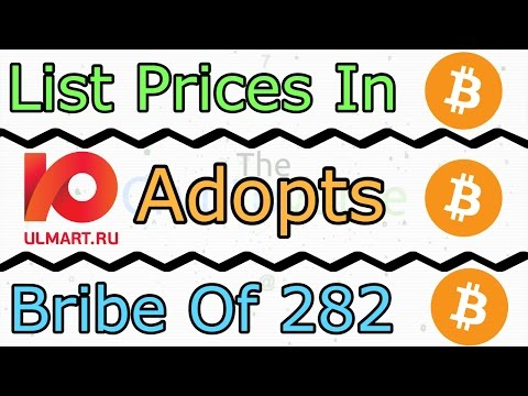 Prices In Bitcoin, Russia's Ulmart To Adopt Bitcoin, And A 282 Bitcoin Bribe (The Cryptoverse #268)