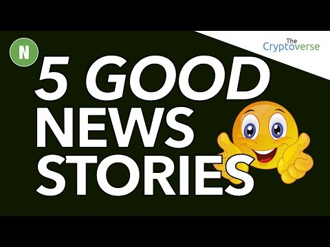 5 Good News Stories To Cheer You Up 😄 During The Bitcoin Price Drop 📉