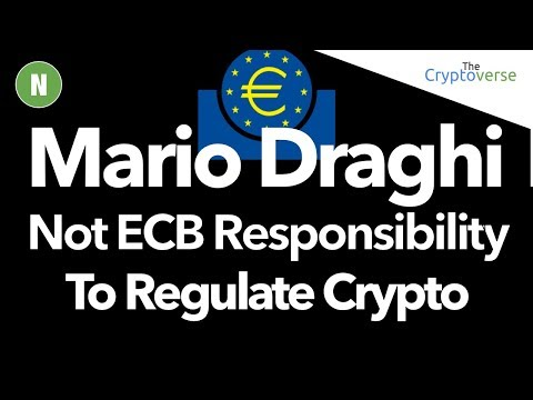 Mario Draghi Not ECB Responsibility To Regulate Crypto