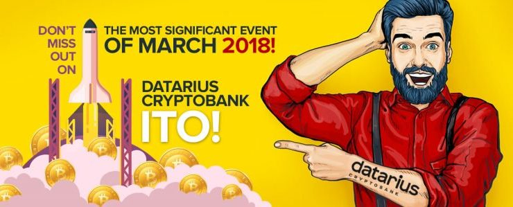 PR: The Most Significant Event of March 2018! Don't Miss out on Datarius Cryptobank ITO!