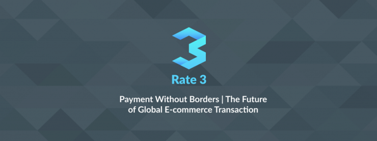PR: Rate3 Wants to Empower a Truly Global Payment and E-Commerce Network by Making It Fair, Transparent and Cheap
