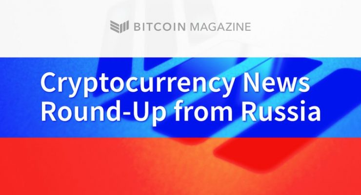 Cryptocurrency News Round-Up From Russia: Highlights