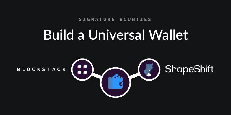 Blockstack and Shapeshift Offer a $ 50K Bounty for a Universal Wallet