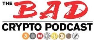 The Bad Crypto Podcast