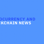 Cryptocurrency and Blockchain News: April 2018 Overview