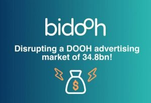 Bidooh – Disrupting A Dooh Advertising Market Of $ 34.8bn!
