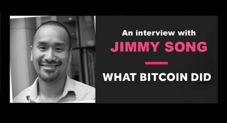What Bitcoin Did Gets Technical with Crypto-Educator Jimmy Song